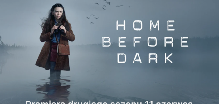 """Apple pokazuje zwiastun drugiego sezonu """"Home Before Dark"""""""