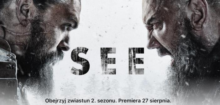 """Apple prezentuje zwiastun drugiego sezonu serialu """"See"""""""